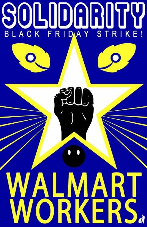 Solidarity with WalMart Workers