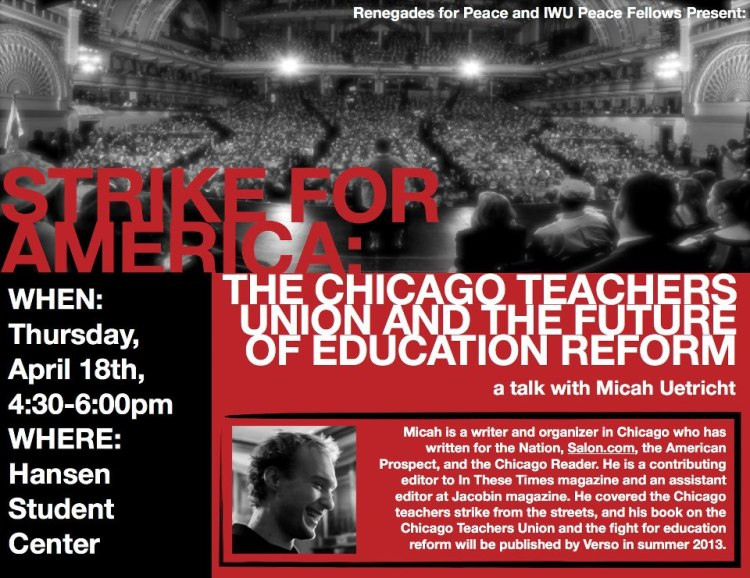 Strike for America: The Chicago Teachers Union and the Future of Education Reform